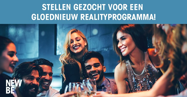Stellen gezocht voor gloednieuw realityprogramma